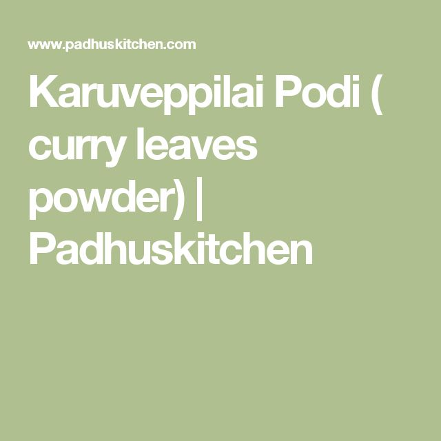 Karuveppilai Podi ( curry leaves powder) | Padhuskitchen