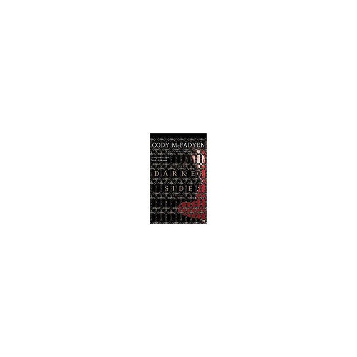 Darker Side (Unabridged) (CD/Spoken Word) (Cody McFadyen)