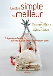 -> RECETTES GEORGES BLANC - RESTAURANTS GEORGES BLANC VONNAS - SITE OFFICIEL - RECETTE DE CUISINE G. BLANC