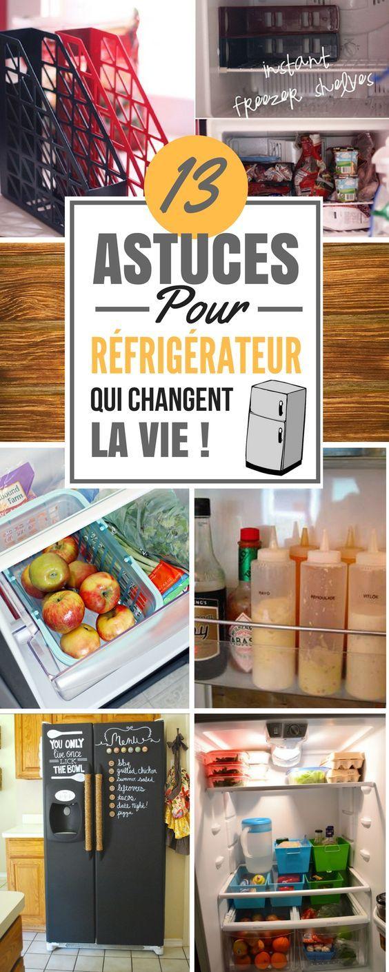Voici 13 Astuces pour réfrigérateur qui changent la vie ! 1. Réduisez le gaspillage en mettant la nourriture bientôt périmée dans un rangement...