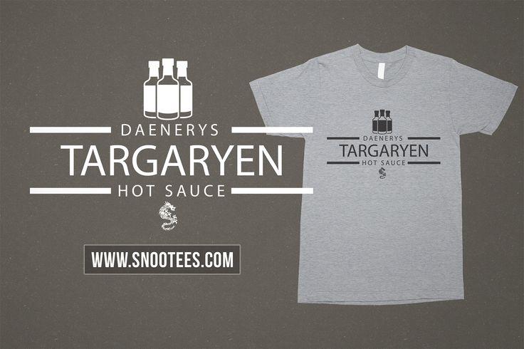 Daenerys Targaryen Hot Sauce T-Shirt - Game Of Thrones #GameofThrones #GoTSeason6 #motherofdragons #Daenarys #GoT #Tee #T-Shirt #Tshirt