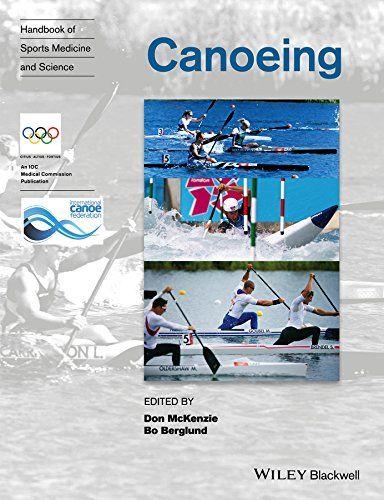 Handbook of Sports Medicine and Science: Canoeing (Olympic Handbook Of Sports Medicine) by Don McKenzie https://www.amazon.co.uk/dp/1119097207/ref=cm_sw_r_pi_dp_.lBfxb4XZAX1Y