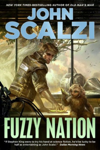 Fuzzy Nation by John Scalzi   LibraryThing