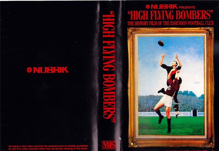 High Flying Bombers - The History Film of The Essendon Football Club (VHS Video Tape Front & Back Cover)