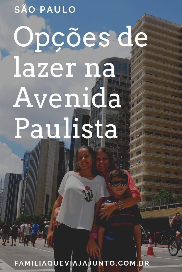 Opcoes De Lazer Na Avenida Paulista