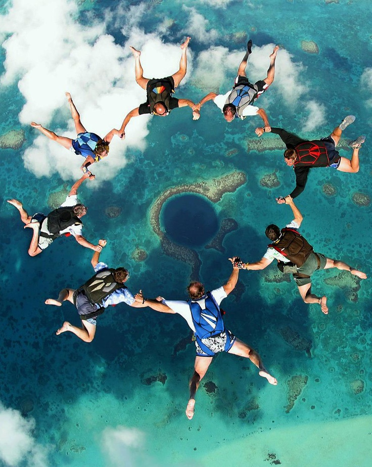 To perfect things I'd like to do - skydive and scuba dive into the Great Blue Hole,Belize.