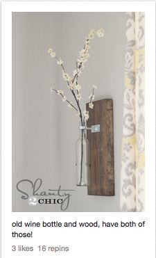 Made this but also horizontal barnwood with multiple bud vases--used plumbing hardware and screws to hold