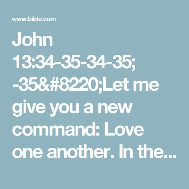 Love Each Other As I Have Loved You: Best 25+ John 13 34 Ideas On Pinterest