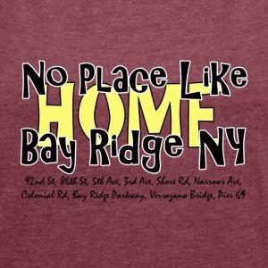 No Place Like Home Bay Ridge
