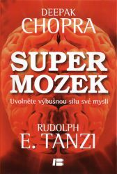 Deepak Chopra - Super mozek