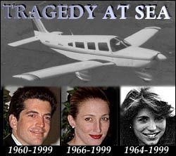 JFK Jr (38)carrying his wife Carolyn(33) and her sister Lauren Bessette(34) all died in the plane crash into the ocean in July 16,1999.