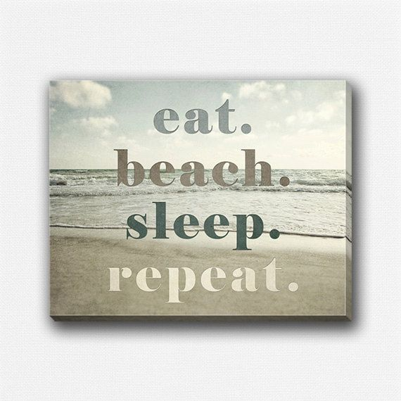 Beach Decor Canvas Wrap, Beach Gallery Wrap Canvas, Beach Quote, Beach Wall Art Canvas, Ocean, Eat Beach Sleep Repeat, Funny Beach Art. on Etsy, $60.00