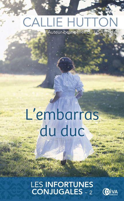 """""""L'embarras du duc"""", le tome 2 des """"Infortunes conjugales"""" est disponible en librairie !"""