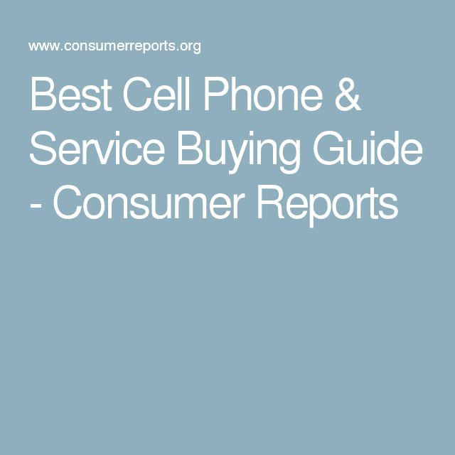 Best Cell Phone & Service Buying Guide - Consumer Reports