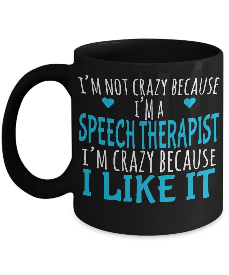 Funny Speech Therapist Gifts - Speech Therapists Mug - I am Not Crazy Because I am Speech Therapist I am Crazy Because I Like It