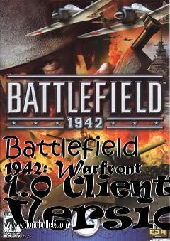 Downloading mods for Battlefield 1942 has never been so easy! For Battlefield 1942 Warfront 1.0 Client Version mod visit LoneBullet Mods - http://www.lonebullet.com/mods/download-battlefield-1942-warfront-10-client-version-mod-free-39196.htm and download at the highest speed possible in this universe!