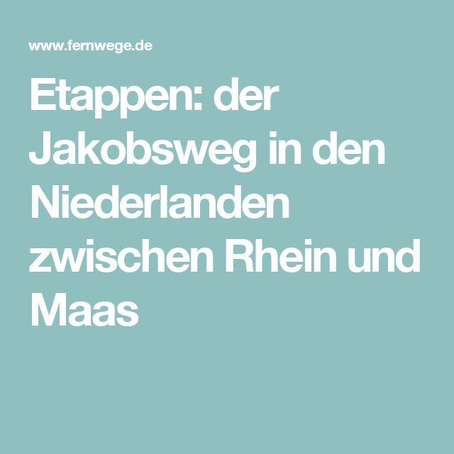 Etappen: der Jakobsweg in den Niederlanden zwischen Rhein und Maas