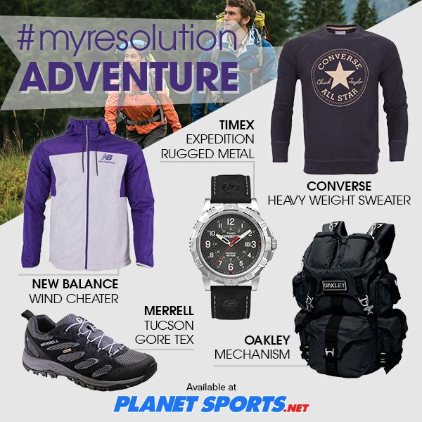 Try to do new things this year with doing more adventure! Hiking, anyone? #planetsports #adventure #merrell #timex #oakley #converse #sportswear #adventurewear #sports #sportsstye