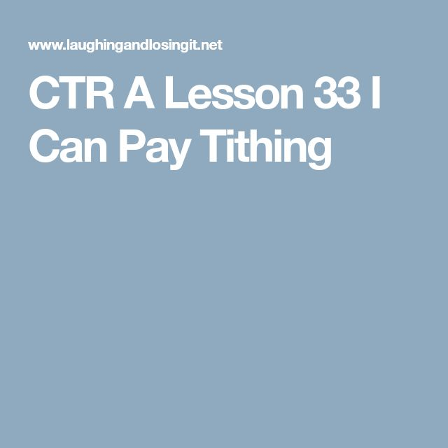 CTR A Lesson 33 I Can Pay Tithing