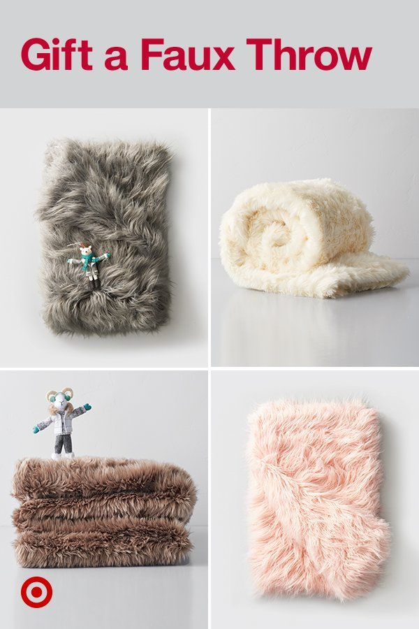 For whoever gives you that warm fuzzy feeling, add a faux fur throw blanket to your give-list.