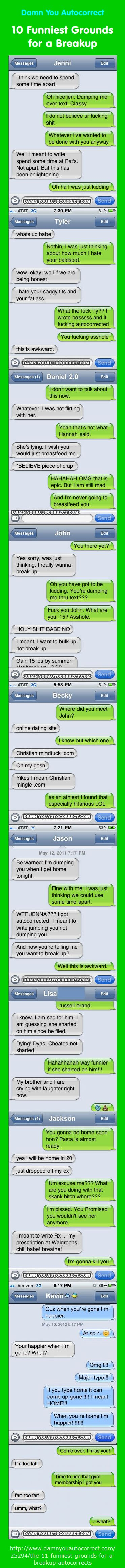 Check out the 10 all-time best relationship autocorrect fails as recorded on Damn You Autocorrect. Very funny stuff.