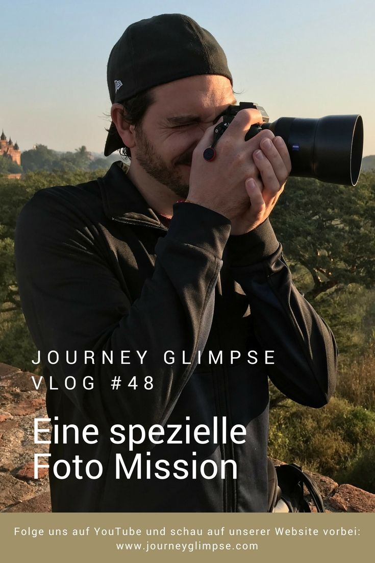 In Bagan, Myanmar, sind wir auf einer spezielle Fotografie-Mission.