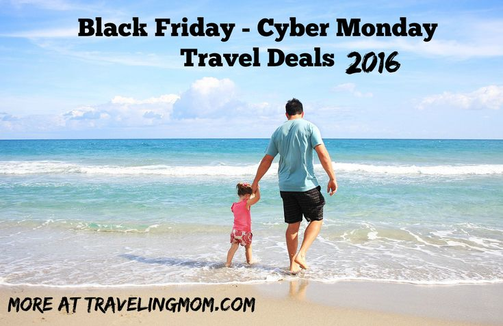 Get ready to Travel with the annual Black Friday & Cyber Monday Travel Deals Round-up. Only at TravelingMom.com