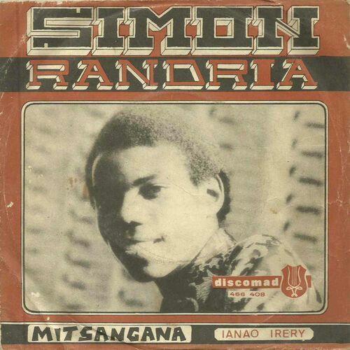 Simon RANDRIA   - Mitsangana  - DISCOMAD 466 408 Un riff de guitare impressionnant !