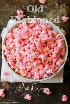 Old Fashioned Pink Popcorn 6 oz popcorn kernels 2/3 cup whole milk or half and half 1 Tbsp white corn syrup 1/4 tsp salt 2 cups granulated sugar 1 tsp vanilla in red or pink food coloring I used Wilton Gel Color Rose