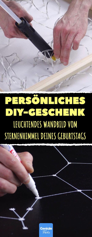 Persönliches DIY-Geschenk: Leuchtendes Wandbild vom Sternenhimmel deines Geburt…