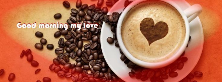 Good Morning My Love Facebook Cover Picture