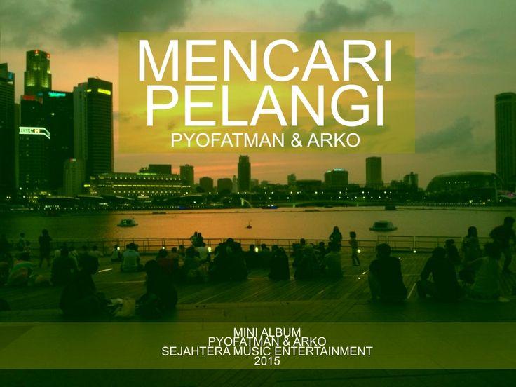 PYOFATMAN & ARKO   MENCARI PELANGI (OFFICIAL) https://youtu.be/ATzaY8XDCuc  Arko adalah seorang pendamping di SMA PL Van Lith Muntilan, sudah memainkan alat musik gitar sejak kelas 2 SD. Pyofatman seorang penulis yang tinggal di Yogyakarta. Aktivitas keseharian banyak dalam dunia seni. keduanya kemudian membuat mini album berjudul Mencari Pelangi. Album tersebut berisi 3 lagu  Dalam album ini Pyofatman & Arko memainkkan lagu-lagu akustik dengan lirik bercorak sastra lama  karya mereka…