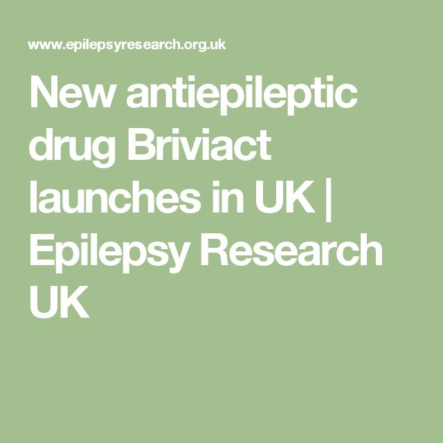 New antiepileptic drug Briviact launches in UK | Epilepsy Research UK