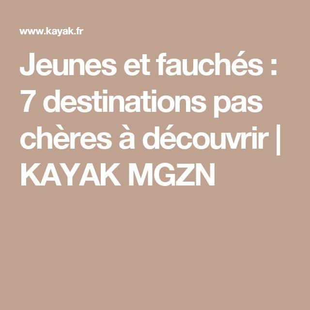 Jeunes et fauchés : 7 destinations pas chères à découvrir   KAYAK MGZN
