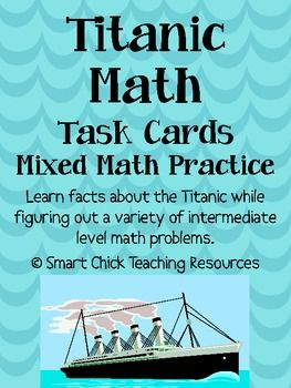 These math task cards are based on facts about the Titanic.  They are sure to engaging and challenging for your students!  This is a great way for students to learn about historical events, like the Titanic, while practicing their math skills.  The integration of content areas is so important!There are 20 total task cards, as well as a front and back cover for the set of task cards.