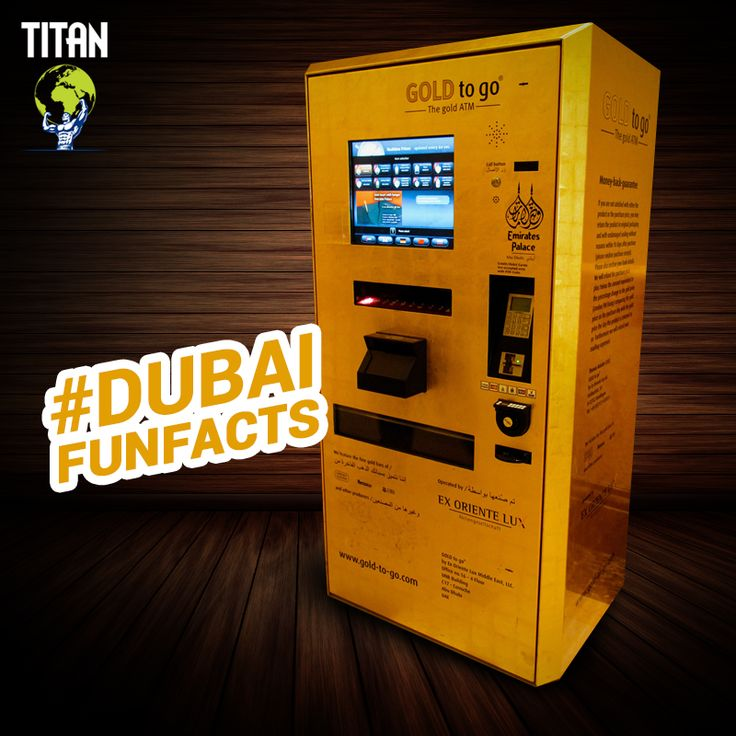 #DubaiFunFacts There are ATMs in Dubai that dispense gold bars!