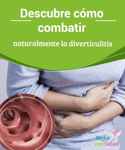 Descubre cómo combatir naturalmente la diverticulitis La diverticulitis es una condición digestiva que se desarrolla en el intestino cuando las bolsas de la pared intestinal, llamadas divertículos, se inflaman