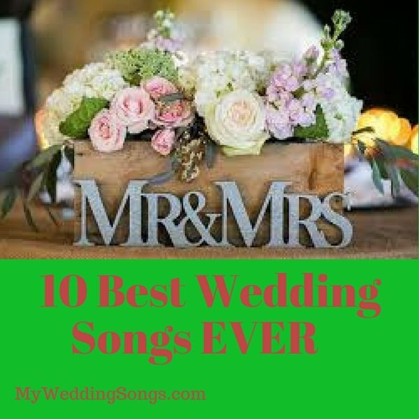 Check out this list of the top ten wedding songs! Can't go wrong with these wedding song playlists. View Top 10 #weddingplaylists #toptenlist #weddingmusic #mysongs