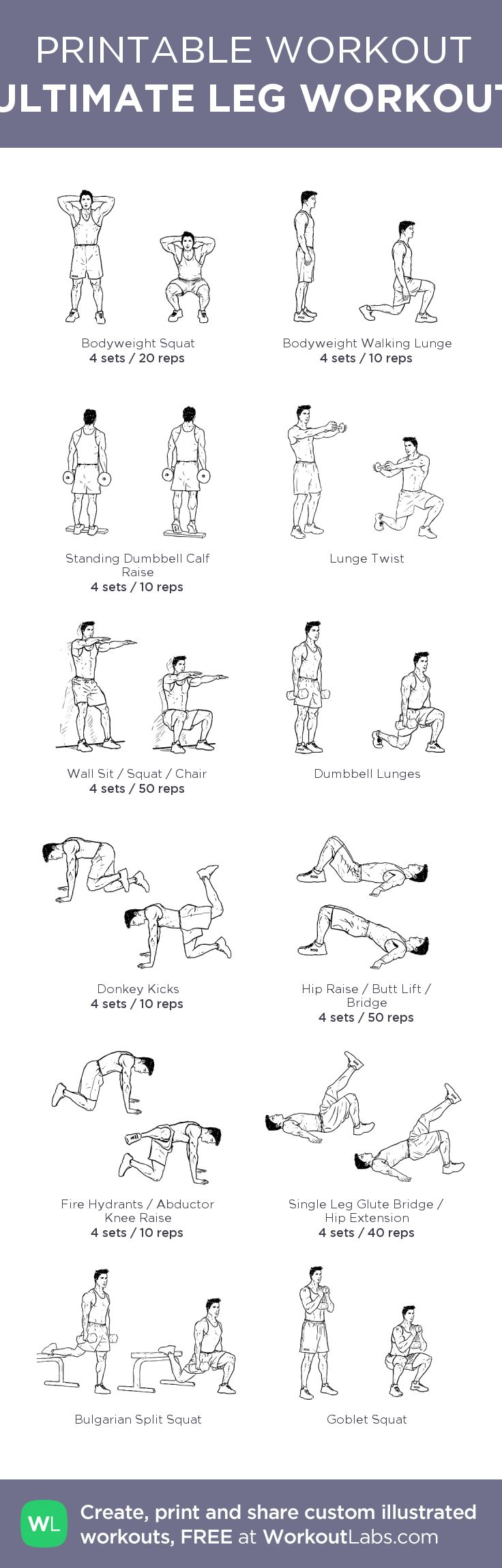 ULTIMATE LEG WORKOUT:my visual workout created at WorkoutLabs.com • Click through to customize and download as a FREE PDF! #customworkout