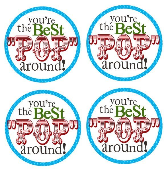 FATHER'S DAY PRINTABLE: You're the Best POP Around!  Pair with a selection of go...