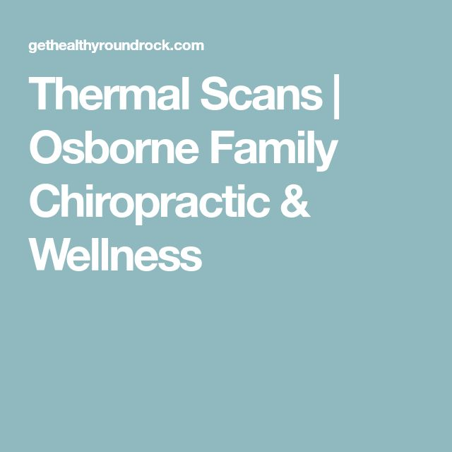 Thermal Scans | Osborne Family Chiropractic & Wellness
