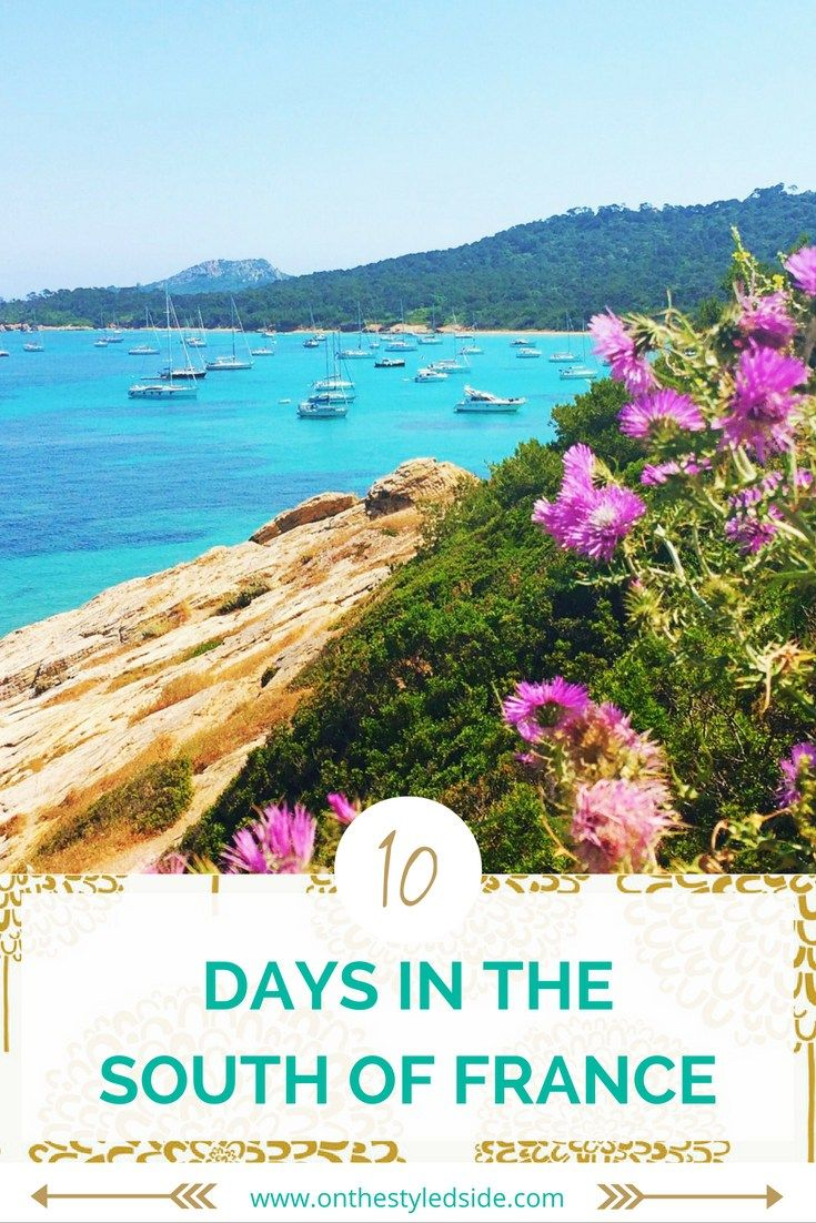 10-day south of france itinerary | france, vacation and france vacations