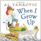 """When I Grow Up"" by Al Yankovic Great book for teaching students about career as a journey! There are also great ideas of how to use this book in the comment section of the post!"