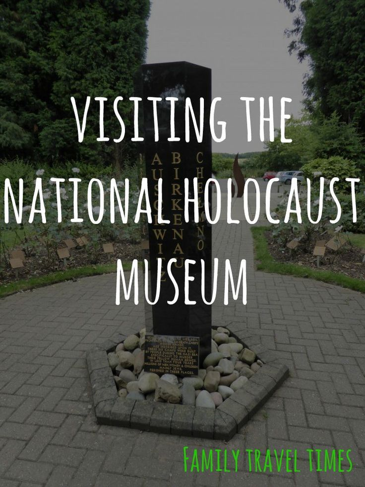 We learnt about the Holocaust at the National Holocaust Museum near Nottingham, which is very good for kids.