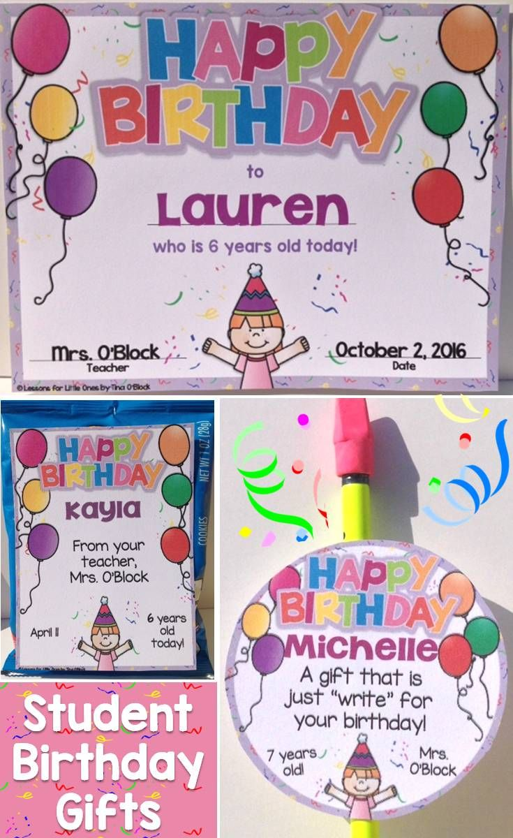 Ideas for student birthday gifts as well as birthday certificates and birthday brag tags
