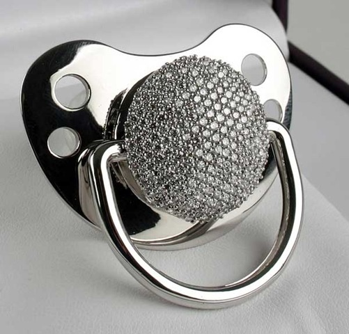 Diamond coated pacifier... One way of getting your baby to be quiet is to bribe him :)