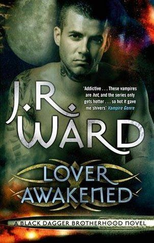 Lover Awakened (Black Dagger Brotherhood #3) by J.R. Ward