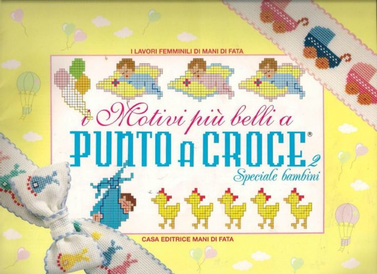 64 best images about riviste punto croce on pinterest for Mani di fata punto croce bambini