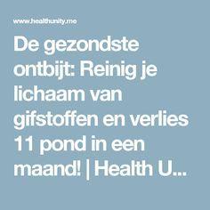 De gezondste ontbijt: Reinig je lichaam van gifstoffen en verlies 11 pond in een maand! | Health Unity