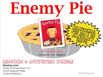 *** JANUARY 23rd IS NATIONAL PIE DAY!  ***  Use Enemy Pie by Derek Munson to help celebrate the day! ****** Bundle now includes a FREE SMART Notebook Companion!  Use the packet that you give your students on your SMART Board for interactive lessons! (20 pages) ***It was the perfect summer.